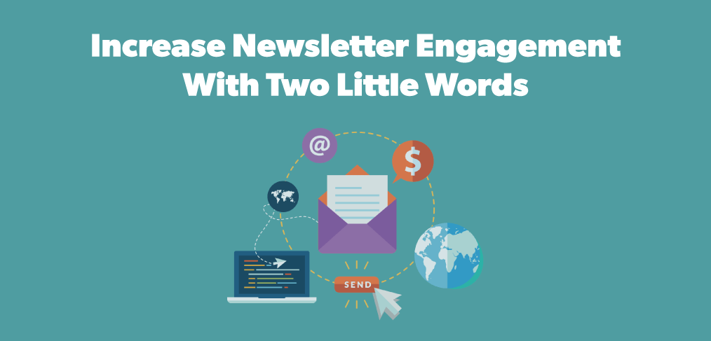 Increase Newsletter Engagement
